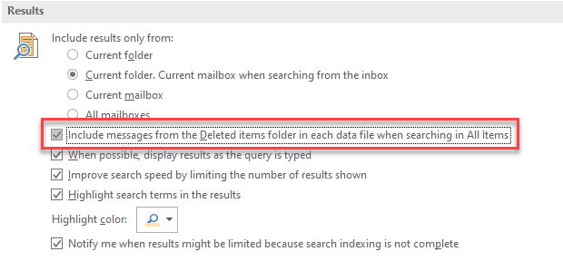 Include messages from the Deleted Items folder in each data file when searching in All Items