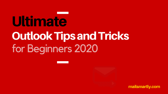 Outlook Tips and Tricks for Beginners
